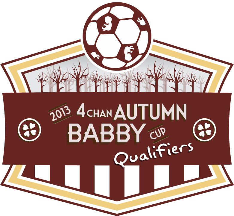 2013 4chan Autumn Babby Cup Qualifiers